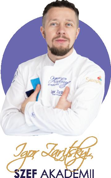 Akademia Cukiernicza Warsaw Academy of Pastry Arts - Igor Zaritskiy
